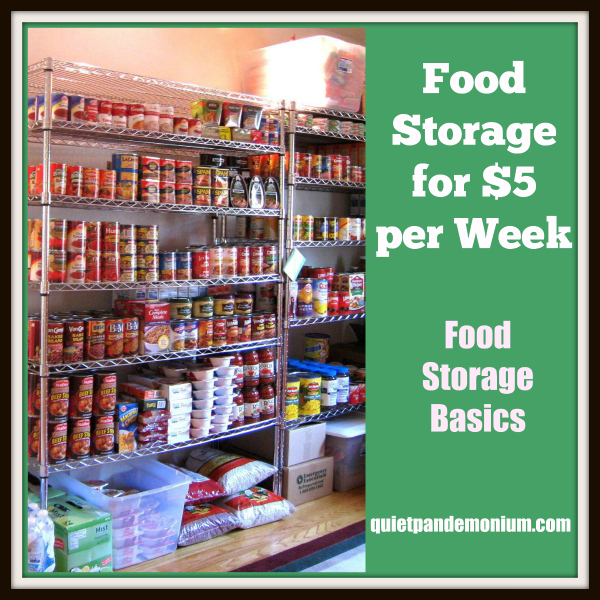 Food Storage for $5.00 per Week–Food Storage Basics