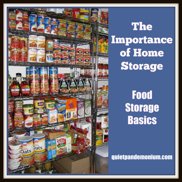 The Importance of Home Storage–Food Storage Basics